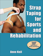 Strap Taping for Sports and Rehabilitation - Anne Keil