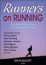 Runners on Running : The Best Nonfiction of Distance Running