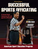 Successful Sports Officiating : Coaching Youth - American Sport Education Program