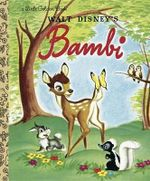 Bambi (Disney Bambi) : Little Golden Books (Random House) - Random House Disney