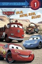 Old, New, Red, Blue! (Disney/Pixar Cars) : Step into Reading Books Series : Step 1 - Melissa Lagonegro