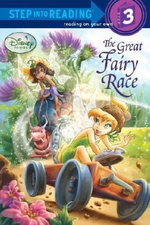 The Great Fairy Race : Step into Reading Books Series : Step 3 - Tennant Redbank
