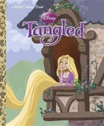 Tangled (Disney) : Little Golden Book - Victoria Ying