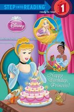 Happy Birthday, Princess! (Disney Princess) : Step Into Reading - Level 1 - Paperback - Jennifer Weinberg