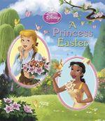 A Princess Easter (Disney Princess) : Glitter Board Book - Random House Disney