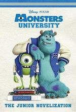 Monsters University : The Junior Novelization - Irene Trimble