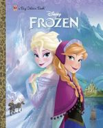 Disney Frozen : Big Golden Book - Bill Scollon
