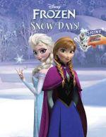 Frozen : Snow Days! - Golden Books