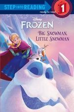 Frozen : Big Snowman, Little Snowman - Tish Rabe