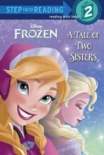 Frozen : A Tale of Two Sisters - Melissa Lagonegro