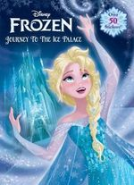 Frozen : Journey to the Ice Palace - Frank Berrios