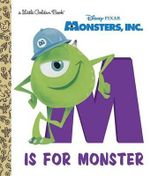 M Is for Monster (Disney/Pixar Monsters, Inc.) - Random House Disney