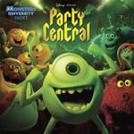 Party Central (Disney/Pixar Monsters University) - Kristen L Depken