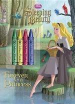 Sleeping Beauty : Forever a Princess - Courtney Carbone