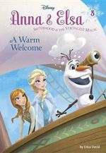 Anna & Elsa #3 : A Warm Welcome (Disney Frozen) - Erica David