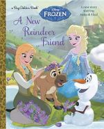A New Reindeer Friend (Disney Frozen) : Big Golden Book - Random House Disney