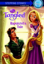 Rapunzel's Tale : Disney Tangled (Hardcover) - Dave Gilson