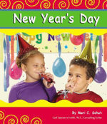 New Year's Day : Holidays and Celebrations (Pebble Books) - Mari C Schuh