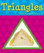 Triangles : A+ Books: Shapes - Sarah L Schuette