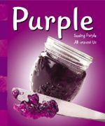 Purple : A+ Books: Colors - Sarah L Schuette