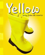 Yellow : A+ Books: Colors - Sarah L Schuette