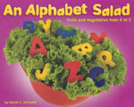 An Alphabet Salad : Fruits and Vegetables from A to Z - Sarah L Schuette