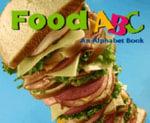 Food ABC : An Alphabet Book - Amanda Doering Tourville