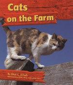 Cats on the Farm - Mari C Schug