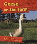 Geese on the Farm - Mari C Schug