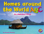 Homes Around the World ABC : An Alphabet Book - Amanda Doering Tourville
