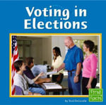 Voting in Elections : Our Government (Hardcover) - Terri DeGezelle