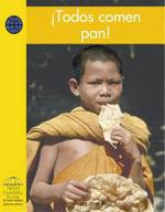 Todos Comen Pan! / Everyone Eats Bread! - Janet Reed