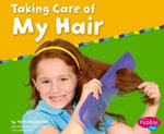 Taking Care of My Hair - Terri DeGezelle