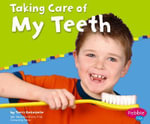 Taking Care of My Teeth - Terri DeGezelle