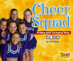 Cheer Squad : Building Spirit and Getting Along - Jen Jones