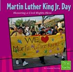 Martin Luther King JR. Day : Honoring a Civil Rights Hero - Amanda Doering Tourville