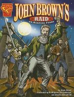 John Browns Raid on Harpers Ferry - Jason Glaser