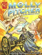 Molly Pitcher : Young American Patriot - Jason Glaser
