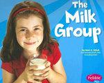 The Milk Group - Mari C Schuh