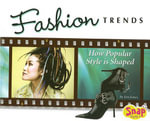 Fashion Trends : How Popular Style Is Shaped - Jen Jones