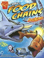 The World of Food Chains with Max Axiom, Super Scientist : An Isabel Soto Investigation - Liam O'Donnell