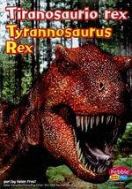 Tiranosaurio Rex/Tyrannosaurus Rex - Helen Frost