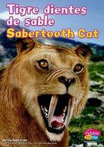 Tigre Dientes de Sable/Sabertooth Cat - Helen Frost