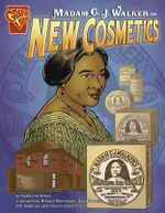 Madam C. J. Walker and New Cosmetics - Katherine Krohn