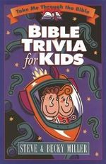 Bible Trivia for Kids : And Learns the Importance of Honesty - Steve Miller
