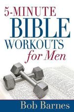 5-minute Bible Workouts for Men - Bob Barnes