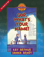 God, What's Your Name? - Kay Arthur