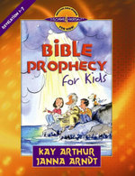 Bible Prophecy for Kids : Revelation 1-7 - Kay Arthur