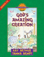 God's Amazing Creation : Genesis, Chapters 1 and 2 - Kay Arthur