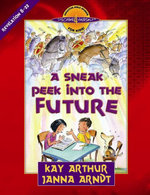 Sneak Peek into the Future : Revelation 8-22 - Kay Arthur